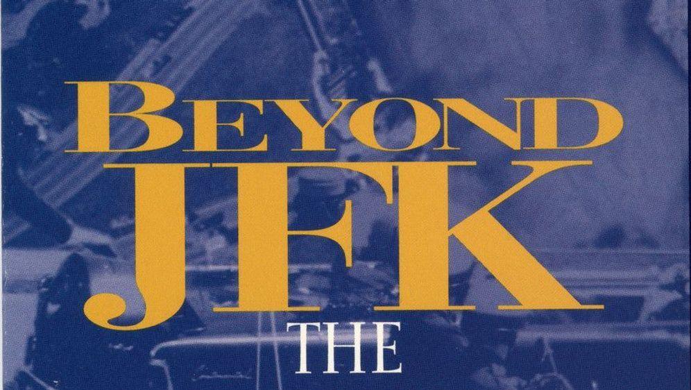 """Beyond """"JFK"""": The Question of Conspiracy - Bildquelle: Foo"""